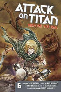 [Attack On Titan: Before The Fall: Volume 6 (Product Image)]