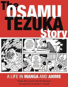 [The Osamu Tezuka Story: Life In Manga & Anime (Product Image)]