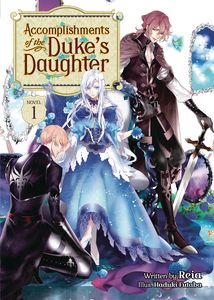 [Accomplishments Of The Dukes Daughter: Volume 1 (Light Novel) (Product Image)]
