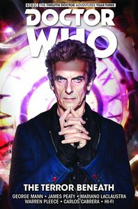 [Doctor Who: The Twelfth Doctor: Volume 1: The Terror Beneath (Product Image)]