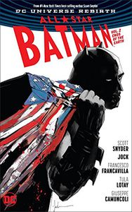 [All Star Batman: Volume 2: Ends Of The Earth (Rebirth) (Hardcover) (Product Image)]
