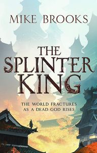 [The God-King Chronicles: Book 2: The Splinter King (Product Image)]