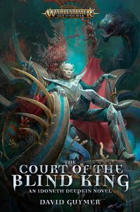 [Warhammer: Age Of Sigmar: The Court Of The Blind King (Product Image)]