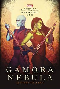[Gamora & Nebula: Sisters In Arms (Hardcover) (Product Image)]