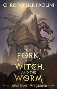 [The Fork, The Witch & The Worm: Volume 1: Eragon (Hardcover) (Product Image)]