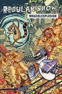 [Regular Show: OGN: Volume 4: Wrasslesplosion (Product Image)]