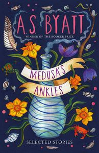[Medusa's Ankles: Selected Stories (Hardcover) (Product Image)]