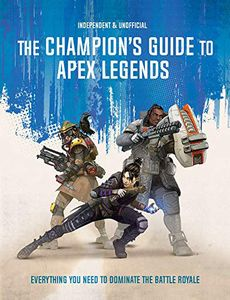 [The Champion's Guide ToApexLegends (Product Image)]