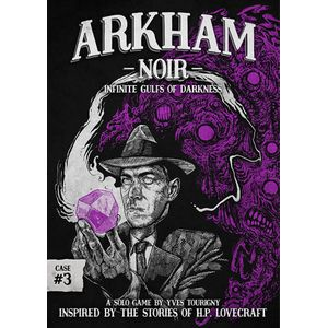 [Arkham Noir: Case #3: Infinite Gulfs Of Darkness (Product Image)]
