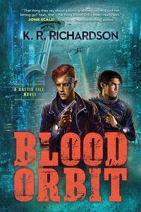 [A Gattis File Novel: Blood Orbit (Product Image)]