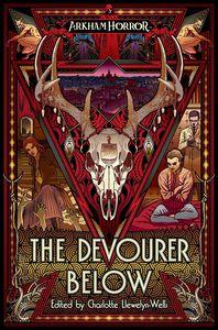 [The Devourer Below: An Arkham Horror Anthology (Product Image)]