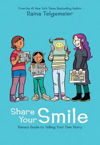 [Share Your Smile: Raina's Guide To Telling Your Own Story (Hardcover) (Product Image)]
