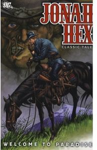 [Jonah Hex: Volume 9: Welcome To Paradise (Titan Edition) (Product Image)]
