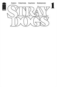 [Stray Dogs #1 (Cover C Blank Cover) (Product Image)]