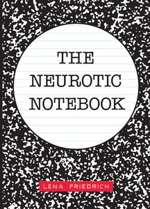 [The Neurotic Notebook (Product Image)]