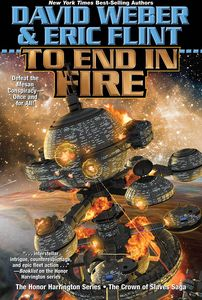 [Honorverse: Crown of Slaves: Book 4: To End in Fire (Hardcover) (Product Image)]