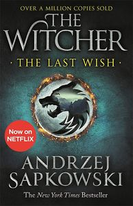 [The Witcher: The Last Wish (New Jacket) (Product Image)]