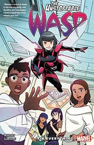 [The Unstoppable Wasp: Unlimited: Volume 1: Fix Everything (Product Image)]