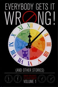 [Everybody Gets It Wrong! (And Other Stories): David Chelsea's 24 Hour Comics: Volume 1 (Hardcover) (Product Image)]