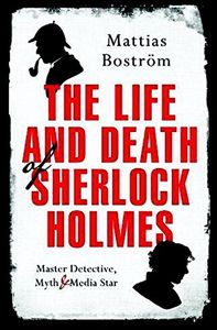 [The Life & Death Of Sherlock Holmes (Product Image)]