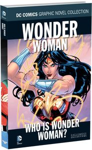 [DC Graphic Novel Collection: Volume 130: Wonder Woman: Who Is Wonder Woman (Product Image)]