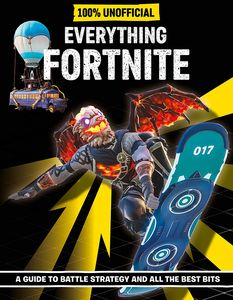 [Fortnite: Everything Fortnite 100% Unoffical (Hardcover) (Product Image)]