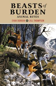 [Beasts Of Burden: Animal Rites (Product Image)]