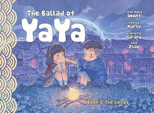[The Ballad Of Yaya: Volume 3: Circus (Product Image)]