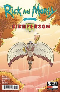[The cover for Rick & Morty Presents: Birdperson #1 (Cover A Stressing)]