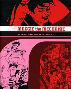 [Love & Rockets: Locas Volume 1: Maggie The Mechanic (Product Image)]