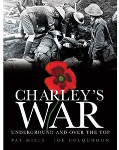 [Charley's War: Volume 6: Underground And Over The Top (Product Image)]