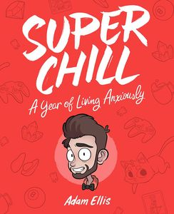 [Super Chill: A Year Of Living Anxiously (Product Image)]