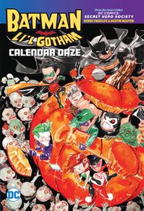 [Batman: Li'l Gotham: Calendar Daze (Product Image)]