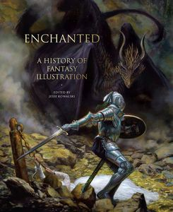[Enchanted History Of Fantasy Illustration (Hardcover) (Product Image)]
