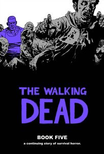 [The Walking Dead: Volume 5 (Hardcover) (Product Image)]