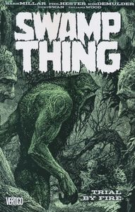[Swamp Thing: Trial By Fire (Product Image)]