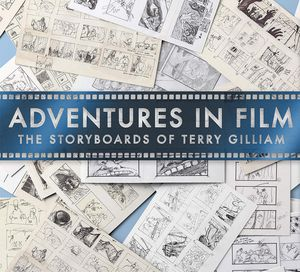 [Adventures In Film: The Storyboards Of Terry Gilliam (Product Image)]