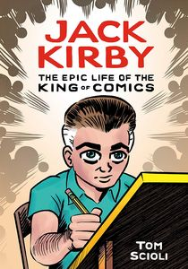 [Jack Kirby: The Epic Life Of The King Of Comics (Hardcover) (Product Image)]