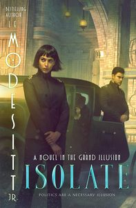 [The Grand Illusion: Book 1: Isolate (Signed Bookplated Edition Hardcover) (Product Image)]