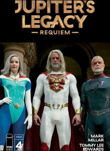[Jupiters Legacy: Requiem #4 (Cover C Netflix Photo Cover) (Product Image)]
