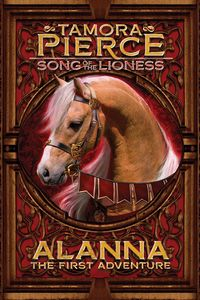 [Song Of The Lioness: Book 1: Alanna: The First Adventure (Product Image)]