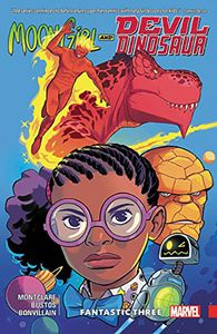 [Moon Girl & Devil Dinosaur: Volume 5: Fantastic Three (Product Image)]