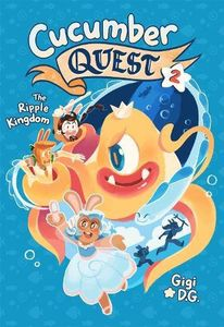[Cucumber Quest: Volume 2: The Ripple Kingdom (Product Image)]