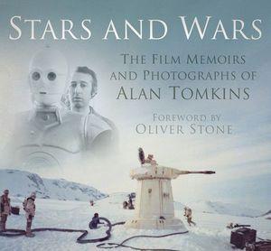 [Stars & Wars: Film Memoirs & Photographs Of Alan Tomkins (Hardcover) (Product Image)]