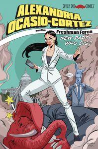 [Alexandria Ocasio Cortez & The Freshman Force: Who Dis (One Shot) (Product Image)]