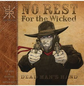[No Rest For The Wicked: Dead Man's Hand (Product Image)]