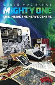 [The Mighty One: Life Inside The Nerve Centre (Product Image)]