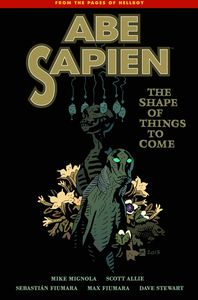 [Abe Sapien: Volume 4: The Shape Things To Come (Product Image)]