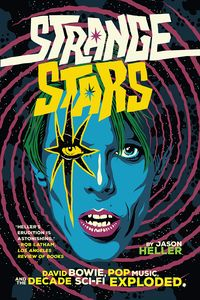 [Strange Stars: David Bowie, Pop Music & The Decade Sci-Fi Exploded (Product Image)]