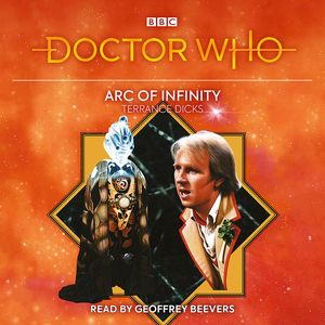 [Doctor Who: Arc Of Infinity: 5th Doctor Novelisation (Product Image)]